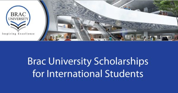 Brac University Scholarships 2020 for International Students in Bangladesh